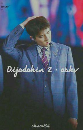 Dijodohin 2 • osh✔ by OhNovi94