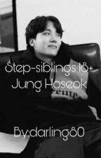 Step Siblings 18+|j.h.s by Darling80
