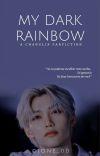 My Dark Rainbow | CHANGLIX cover