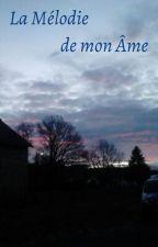 La Mélodie de mon Âme by PerledeFeu