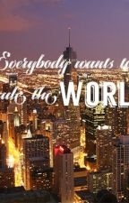 Everybody Wants To Rule The World by TheQuixoticExpress