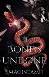 The Bonds Undone (Sequel to The Sword Unbroken) cover