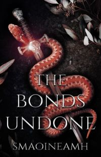 The Bonds Undone (Sequel to The Sword Unbroken) cover