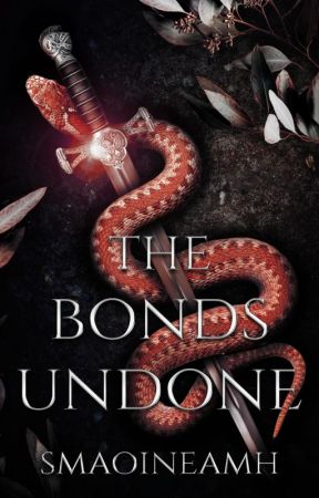 The Bonds Undone (Sequel to The Sword Unbroken) by smaoineamh