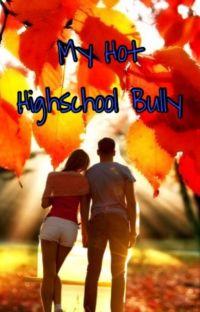 My Hot Highschool Bully cover