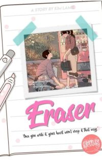 Eraser #YOURKIDUCE ✔ cover
