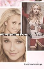 Forever Loving You (Hayden/You) ✔️ by trueloveneverdies42