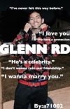 Glenn Rd| Jahking Love Story {COMPLETED} cover
