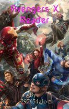 Avengers x Reader by FandomWriterss