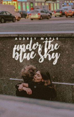 Under The Blue Sky ✓ by CASPARITA