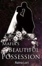 Mafia's Beautiful Possession (Unedited) by rainalori