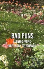 bad puns | jn.s by SOYEONSWAG