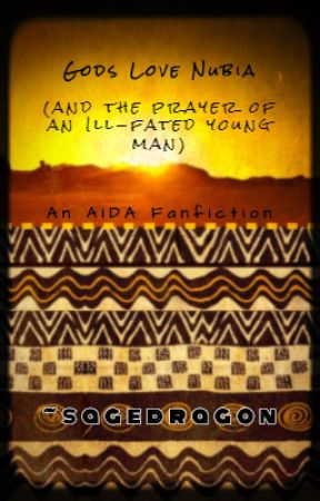 Gods Love Nubia (and the prayer of an ill-fated young man) by Sage_Dragon