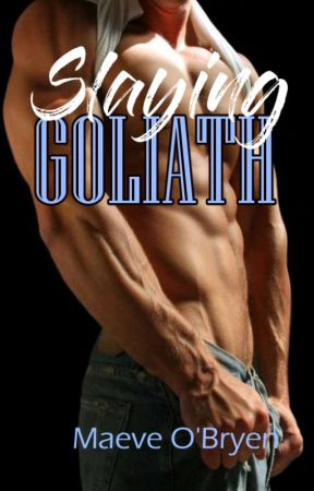 Slaying Goliath by CompulsiveWriter