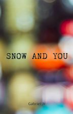 Snow and you by GjR_42