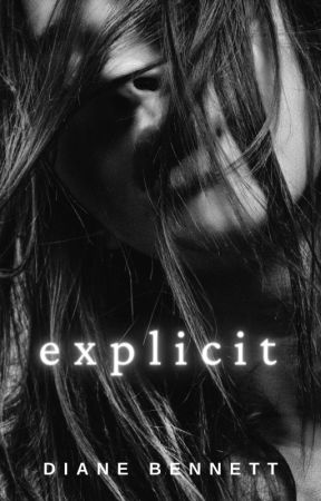 Explicit [GirlxGirl - Complete] by DianeNBennett