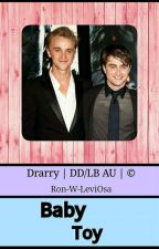 Baby Toy || Drarry DDLB AU© by weaselingron