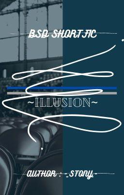 Đọc truyện illusion( BSD shortfic )