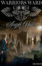Warriors Ward; Angel Unit-הוקפא by 2BUNNY5