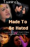 Made To Be Hated [Completed] cover