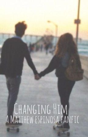 Changing Him - Matthew Espinosa by aftertasteshawn