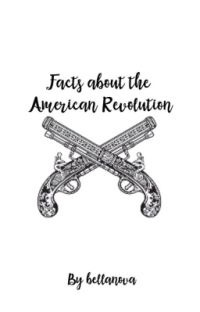 Facts about the American Revolution [Completed] cover