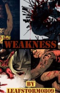 Weakness cover