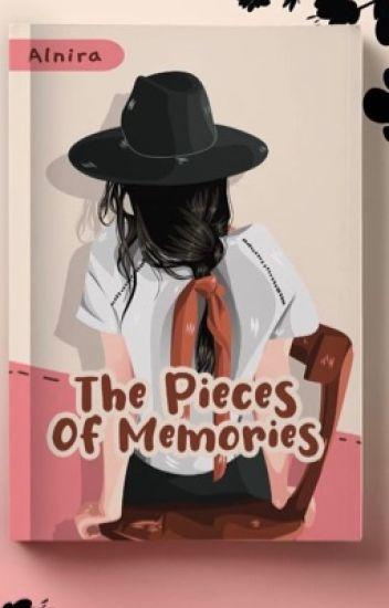 The Pieces of Memories (SUDAH TERBIT)
