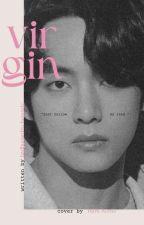 Virgin. >kth au<  by BadBusanBxtchesOnly