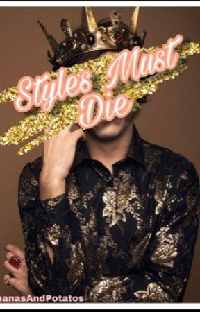 Styles Must Die〜 H.S [AU] by BananasAndPotatos