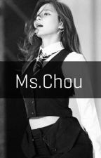 [COMPLETED] MS. CHOU ✔ by ITZ_TWICE