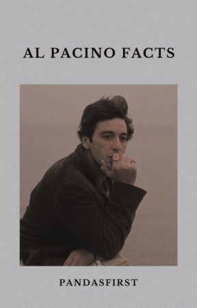 Al Pacino facts by pandasfirst