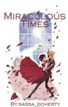 Miraculous Times cover