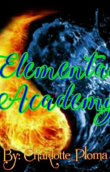 Elemental Academy (Completed)