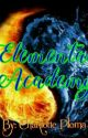 Elemental Academy (Completed) by Charlotte_Ploma