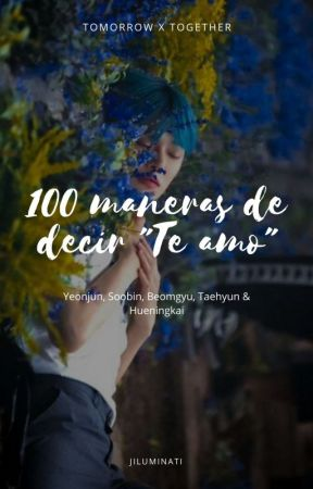 100 maneras de decir te amo by Luna_Chann