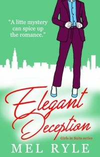 Elegant Deception (Book 3 of the Girls in Suits Series) cover