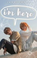 I'M HERE | noren by spacehyucks