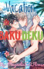 Vacation - Bakudeku / Katsudeku by MagnoliaIsAFlower