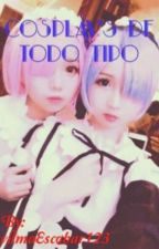 COSPLAY'S  DE TODO TIPO by Alex_Tu_Diosa