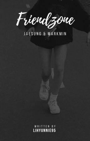 Friendzone °• Jaesung & Markmin •° by Lihyunnie95