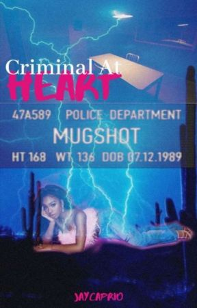 Criminal At Heart (COMPLETED) by jaycaprio