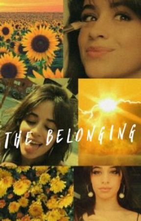 the belonging - (camren) by the77th