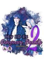 My ID Is Gangnam Beauty Season 2 by MalditahDiaries