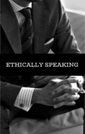 Ethically Speaking by LoserLizzie
