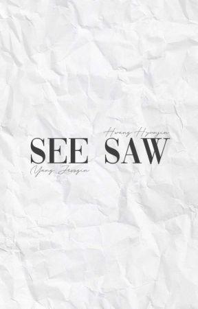 SEE SAW. by hwangpride