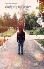 Czuję się jak jesień - Francesca Palumbo by FrancescaLunaPalumbo