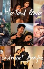 siddharth and avneet - hated love by yourwriter101