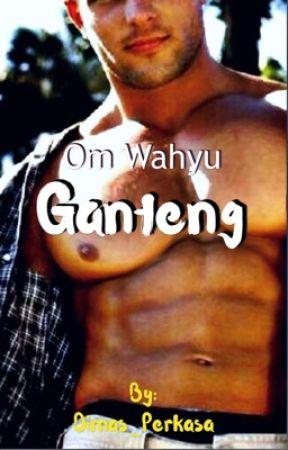 Om Wahyu Ganteng by Dimas_Perkasa