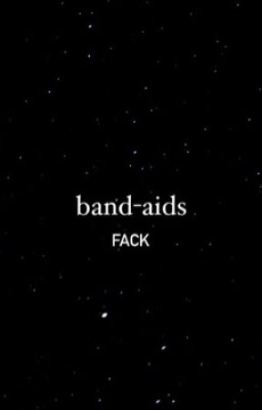 Band-aids | Fack by trassholex